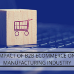 b2b commerce for manufacturing