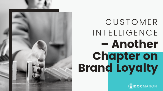 Customer-Intelligence–Another-Chapter-on-Brand-Loyalty_Docmation (1)