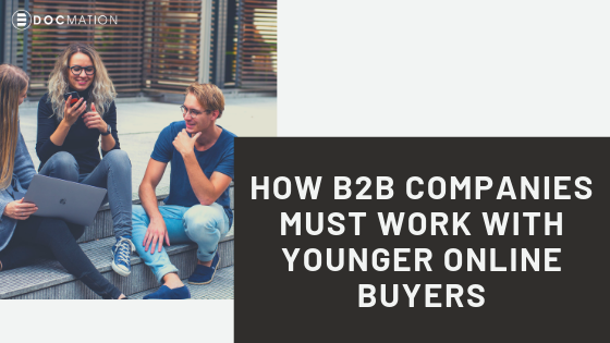 How-B2B-Companies-Must-Deal-with-Younger-Online-Buyers_Docmation