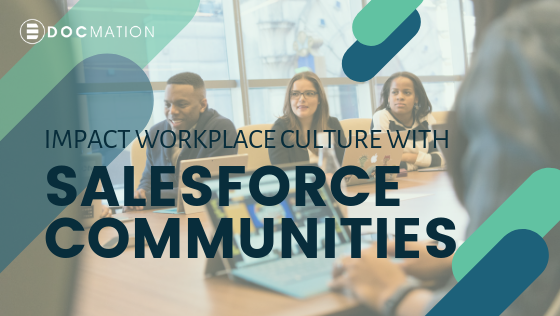 Impact-Workplace-Culture-with-Salesforce-Communities_Docmation
