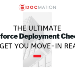 The-Ultimate-Salesforce-Deployment-Checklist-to-Get-You-Move-In-Ready_Docmation (1)