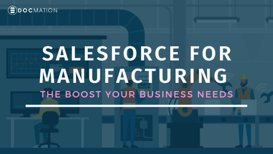 Salesforce-for-Manufacturing–the-boost-your-business-needs_Docmation