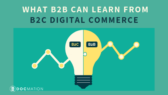What-B2B-Can-Learn-from-B2C-Digital-Commerce_Docmation