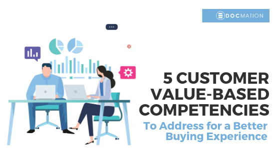 5-Customer-Value-based-Competencies-to-Address-for-a-Better-Buying-Experience_Docmation