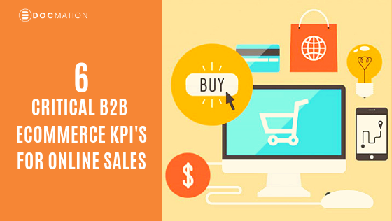 6-Critical-B2B-ECommerce-KPIs-for-Online-Sales_Docmation