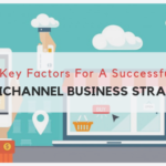 6-Key-Factors-For-A-Successful-Omnichannel-Business-strategy_Docmation