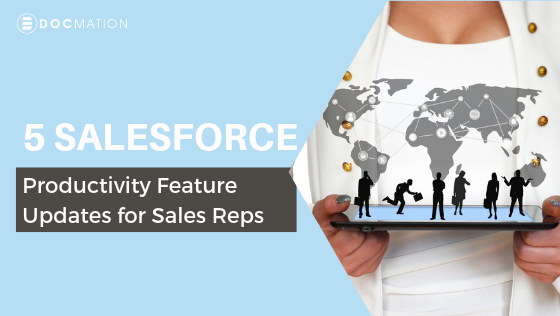 5 Salesforce productivity feature updates for Sales Reps