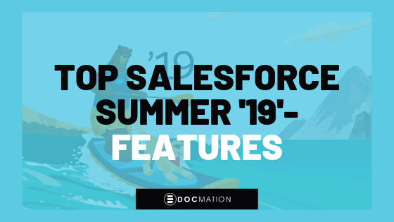 Top-Salesforce-Summer-19-Features_Docmation