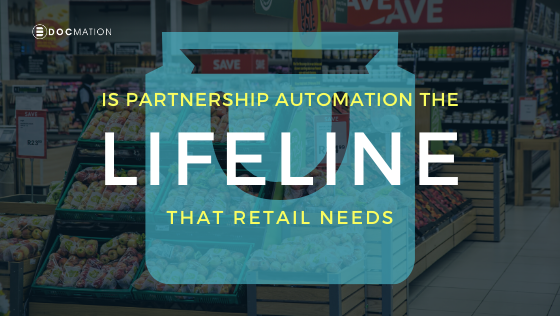 Is Partnership Automation the Lifeline that Retail Needs?