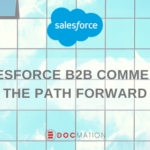 SALESFORCE-B2B-COMMERCE-THE-PATH-FORWARD_Docmation