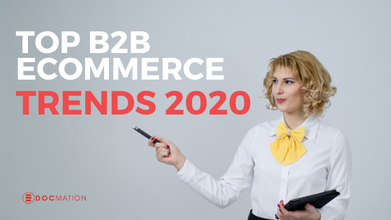 Top B2B Ecommerce Trends 2020