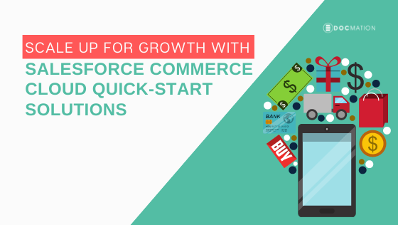 Scale Up for Growth with Salesforce Commerce Cloud Quick-Start Solutions