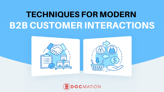 Techniques for Modern B2B Customer Interaction