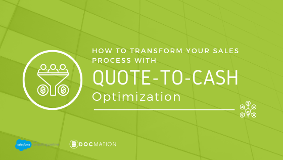 How toTo Transform Your Sales Process With Quote-to-Cash Optimization