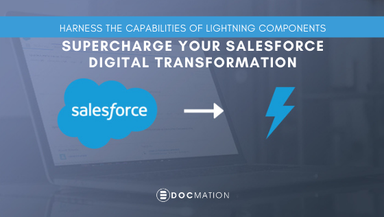 Harness the Capabilities of Lightning Components: Supercharge your Salesforce digital transformation