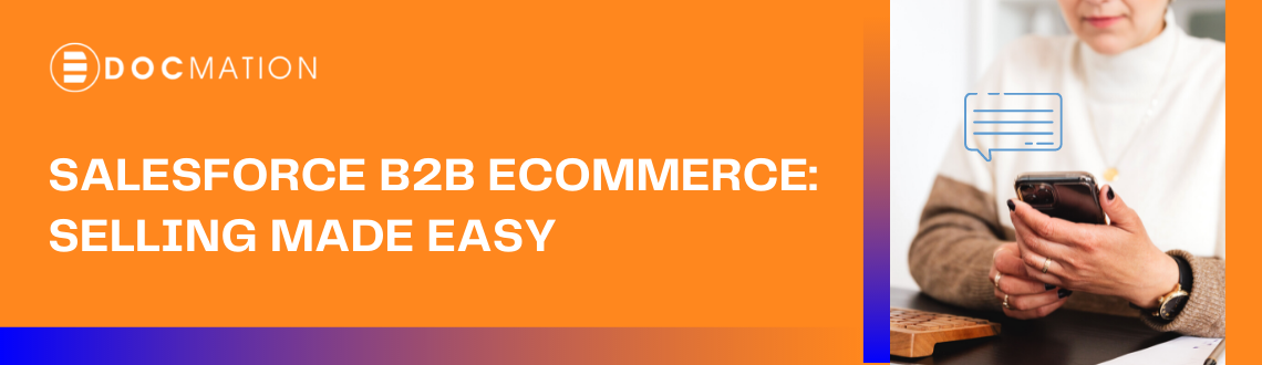 Salesforce-b2b-ecommerce-selling-made-easy-Docmation